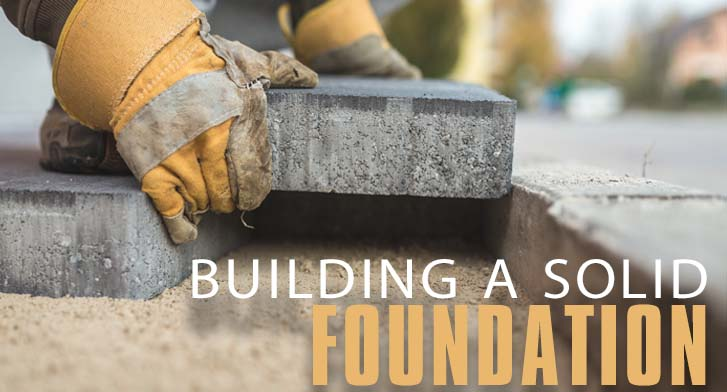 Building a Solid Foundation - Discipleship