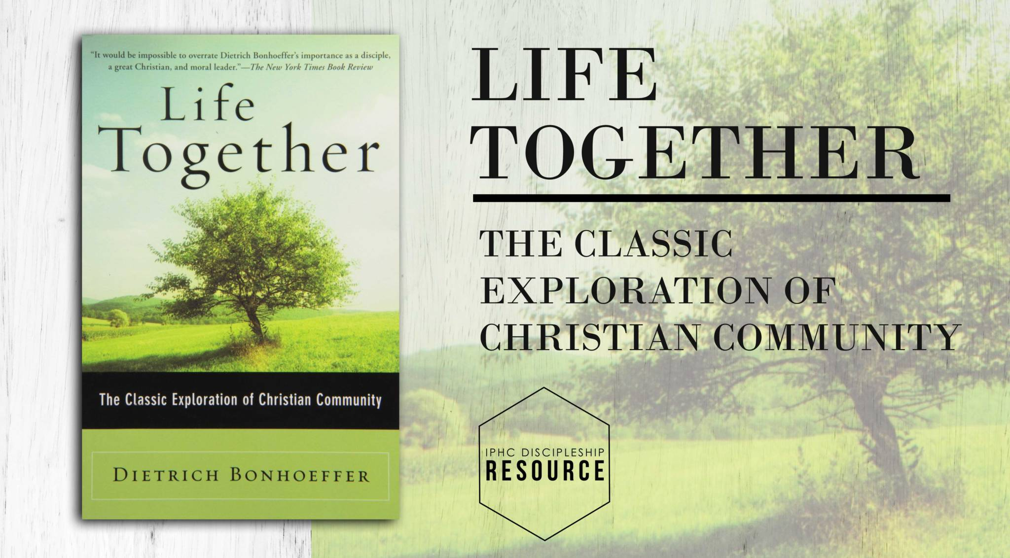Recommended Resource: Life Together By Dietrich Bonhoeffer