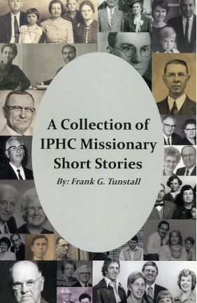 A Collection of IPHC Missionary Short Stories Book Cover