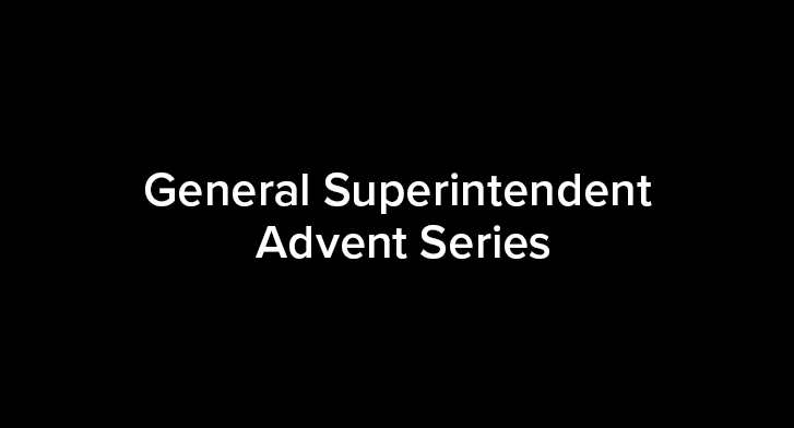 General Superintendent Advent Series