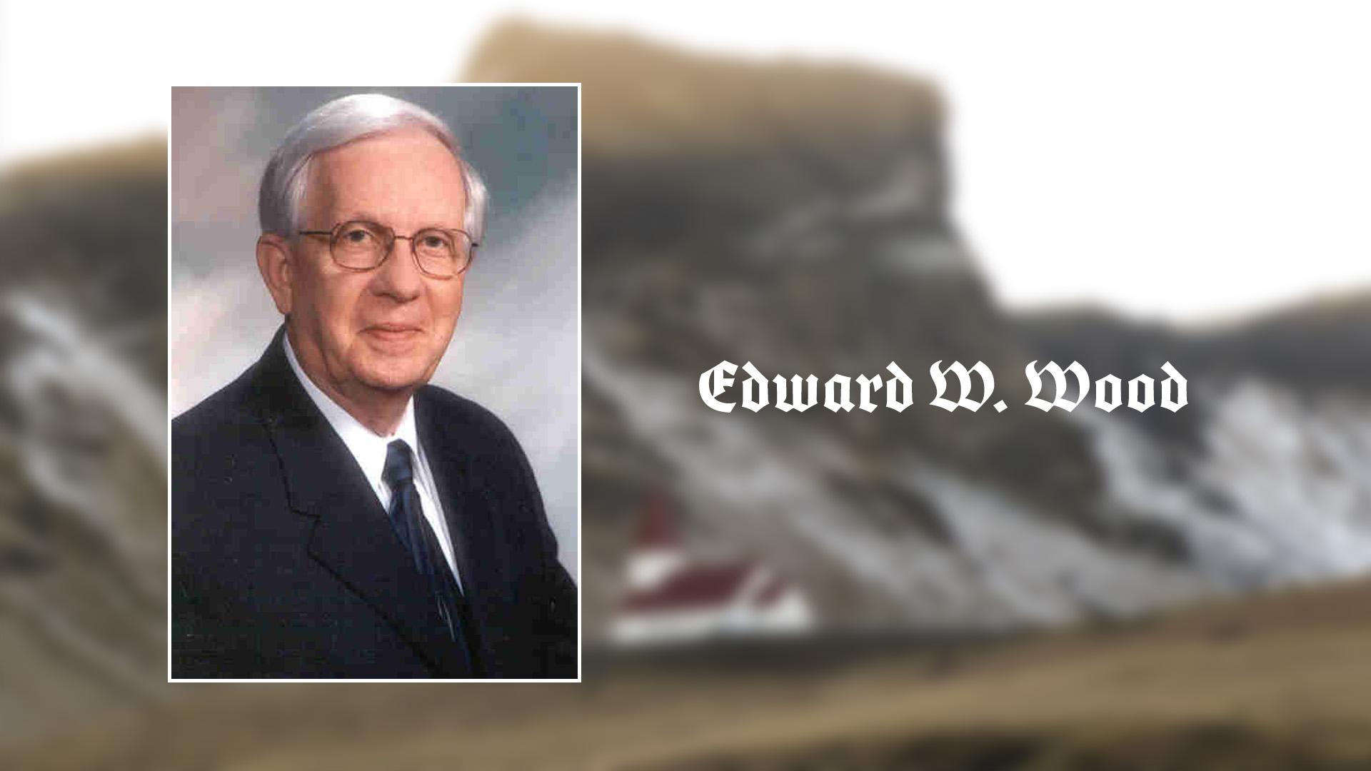 Edward W. Wood