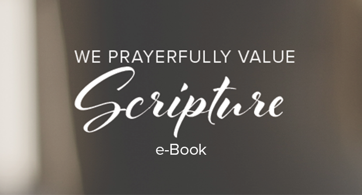 We Prayerfully Value Scripture eBook